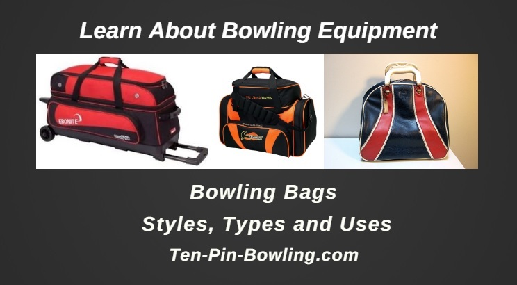 Bowling Bags, Bowling Equipment