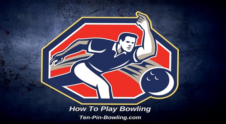 How To Play Bowling, How To Bowl